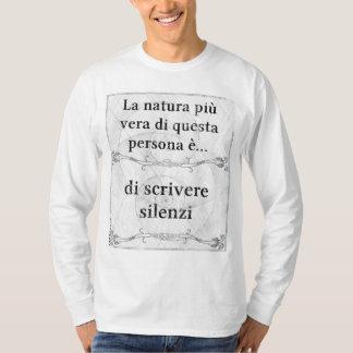 La natura più vera... silenzio, silenzi, scrivere tee shirt