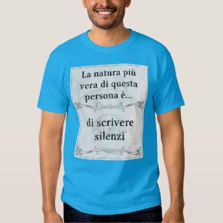 La natura più vera... silenzio, silenzi, scrivere tshirts