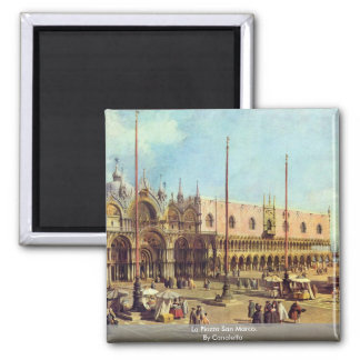 La Piazza San Marco. By Canaletto Magnet