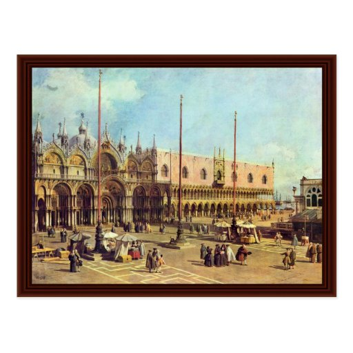 La Piazza San Marco. By Canaletto Postcards
