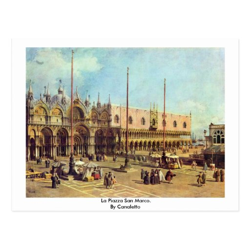 La Piazza San Marco. By Canaletto Post Cards