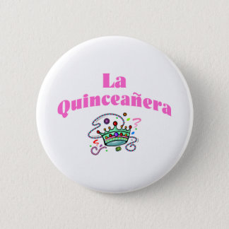 La Quinceanera 6 Cm Round Badge