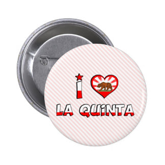 La Quinta, CA Pinback Button