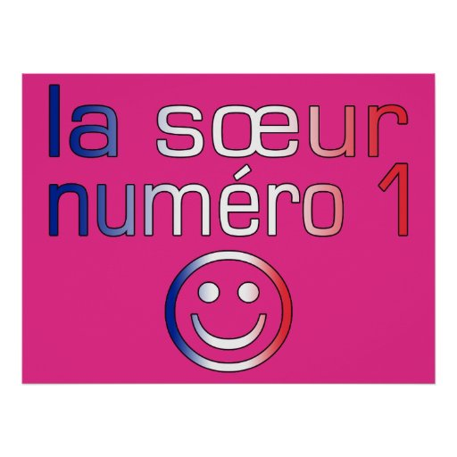 La Sœur Numéro 1 ( Number 1 Sister in French ) Print
