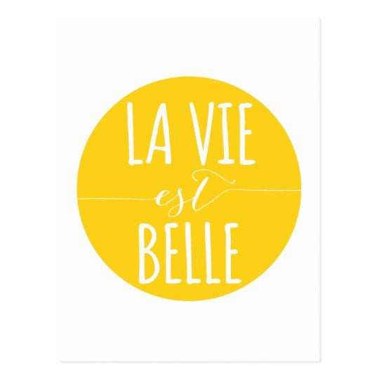 la vie est belle, life is beautiful, French