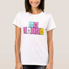 Lab Chick Periodic table shirt