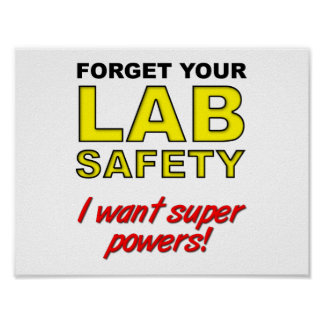 Lab Safety Funny Poster