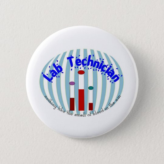 "Lab Tech  gifts""Love the Smell of Blood in the AM"" 6 Cm Round Badge"