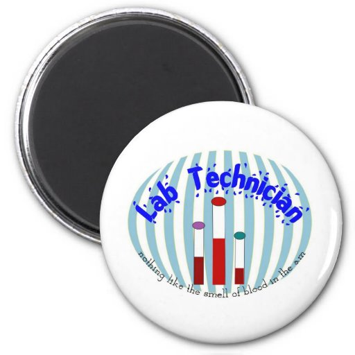 """Lab Tech  gifts""""Love the Smell of Blood in the AM"""" 6 Cm Round Magnet"""