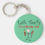 "Lab Tech ""It's a Bloody Job"" Keychains"