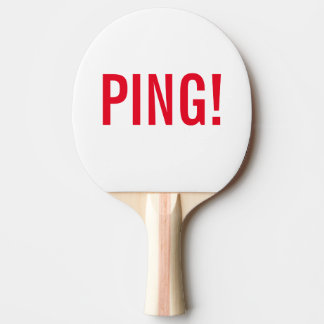 Label: PING! and PONG! ; Ping Pong racquet Ping Pong Paddle