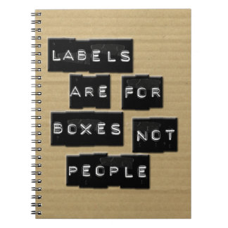 Labels are for Boxes not People Notebooks