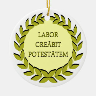 LABOR CREĀBIT POTESTĀTEM ROUND CERAMIC DECORATION