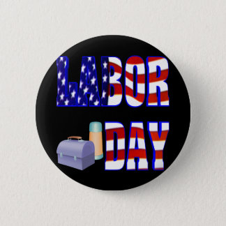 Labor Day 6 Cm Round Badge