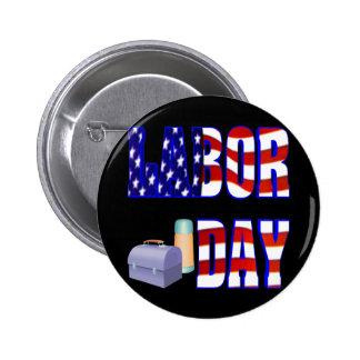 Labor Day 6 Cm Round Badge