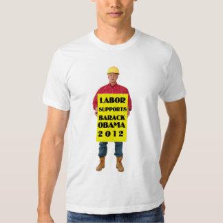 Labor supports Obama Tshirts