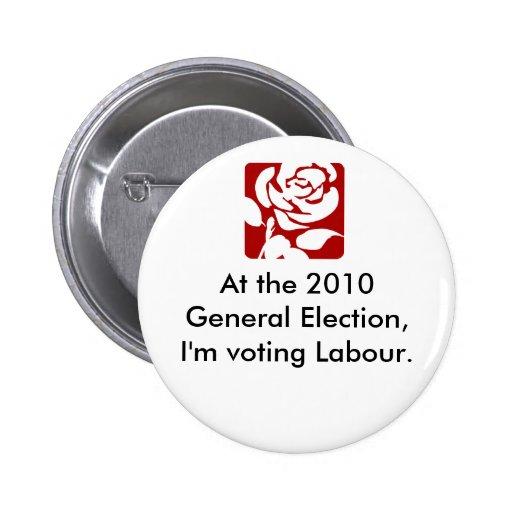 Labour Pin Badge!