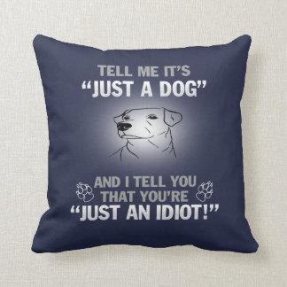 LABRADOR RETRIEVER - It's Not Just A Dog Cushion