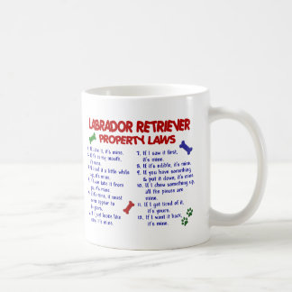 LABRADOR RETRIEVER Property Laws Coffee Mug