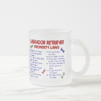 LABRADOR RETRIEVER Property Laws Frosted Glass Coffee Mug
