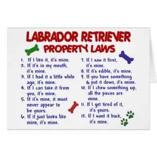 LABRADOR RETRIEVER Property Laws Greeting Card