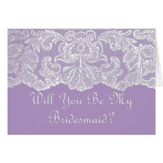 lace will you be my bridesmaid?  purple card