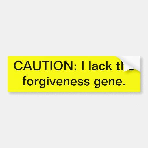 Lack Forgiveness Gene Bumper Sticker