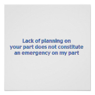 Lack of Planning Poster