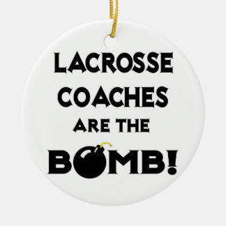 Lacrosse Coaches Are The Bomb! Christmas Ornament