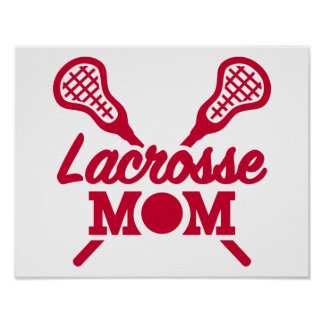 Lacrosse mom poster
