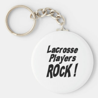 Lacrosse Players Rock! Keychain