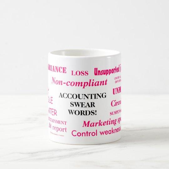 Ladies Accounting Swear Words!! Pink 'n' black Coffee