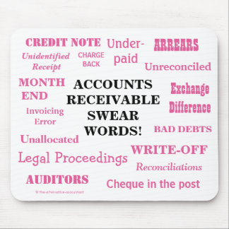 Ladies Accounts Receivable Swear Words! Funny AR Mouse Mat