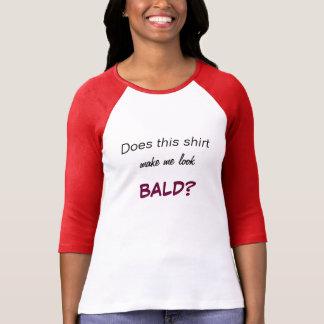 """Ladies """"Bald"""" T-shirt"""