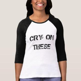 Ladies' Cry on These Raglan Baseball Tee Shirt