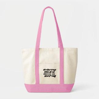 Ladies Dubstep Music makes me horny Tote Bag