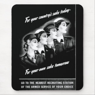 Ladies Go to The Nearest Recruiting Station Mousepads