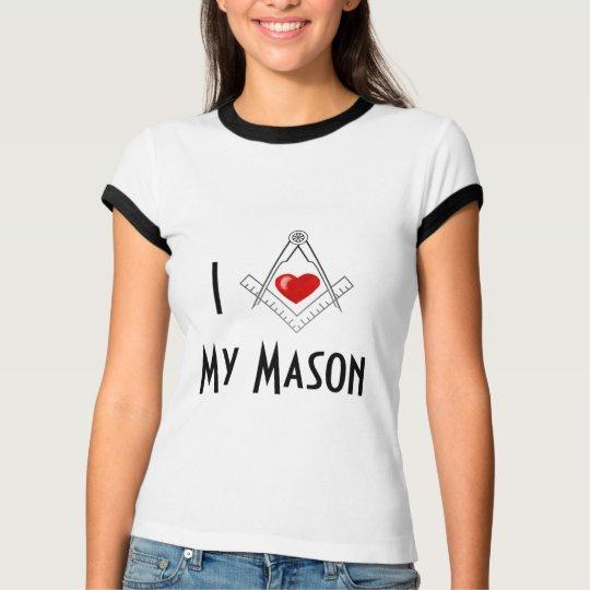 """Ladies """"I (Heart) My Mason"""" Shirt"""