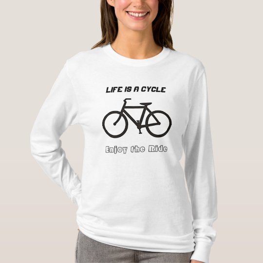 """Ladies' long sleeve T-shirt, """"Life is a Cycle"""""""