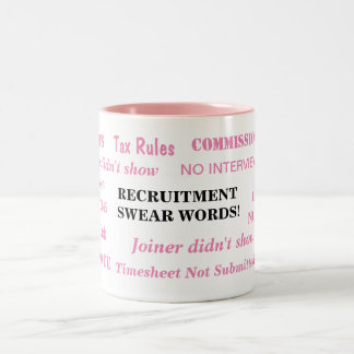 Ladies Recruitment Swear Words Special Funny Joke Two-Tone Coffee Mug