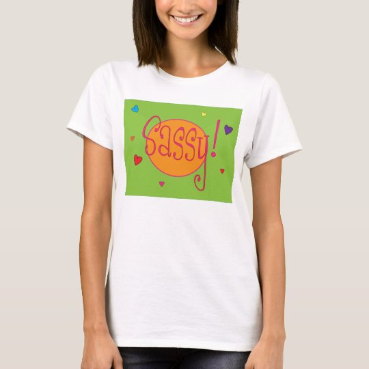 Ladies Sassy T T-Shirt
