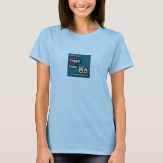 Ladies Super Happy Shirt Time