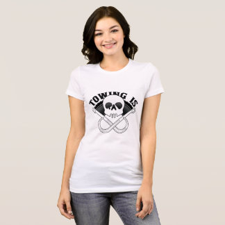 Ladies Towing Is Rad T-shirt