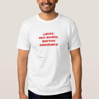 Ladies two words. Rythmn Endurance T-shirts