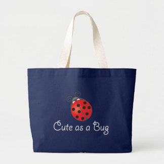 Lady Bug - Cute as a Bug Large Tote Bag