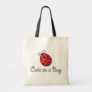 Lady Bug - Cute as a Bug Tote Bag