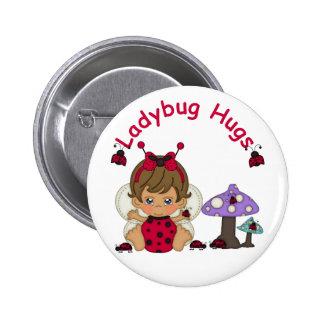 Lady Bug Hugs 2 6 Cm Round Badge