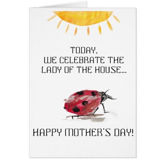 Lady (ladybug) of the House- Mother's Day Card