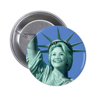 Lady Liberty Hillary Clinton Button