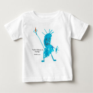 Lady Liberty is Crying Baby T-Shirt